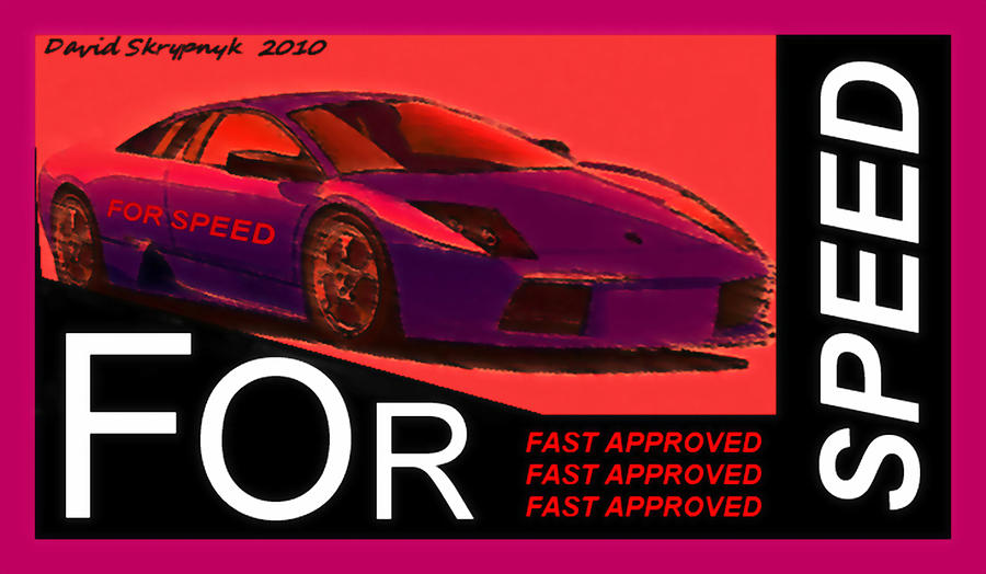 Fast Cars Digital Art - Fast Approved by David Skrypnyk