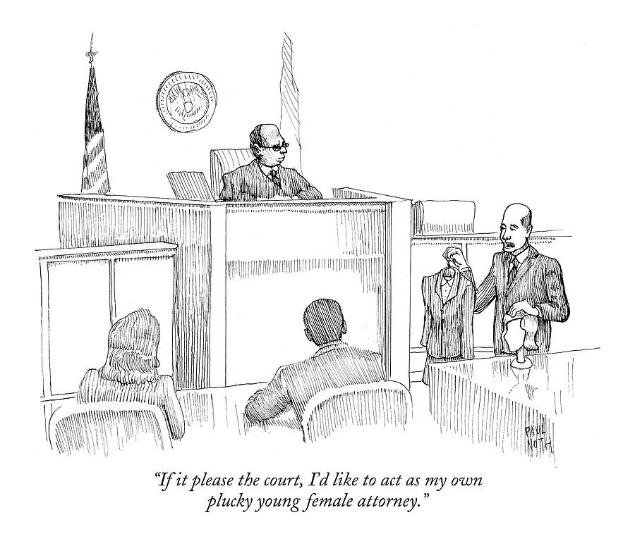 If It Please The Court Drawing by Paul Noth