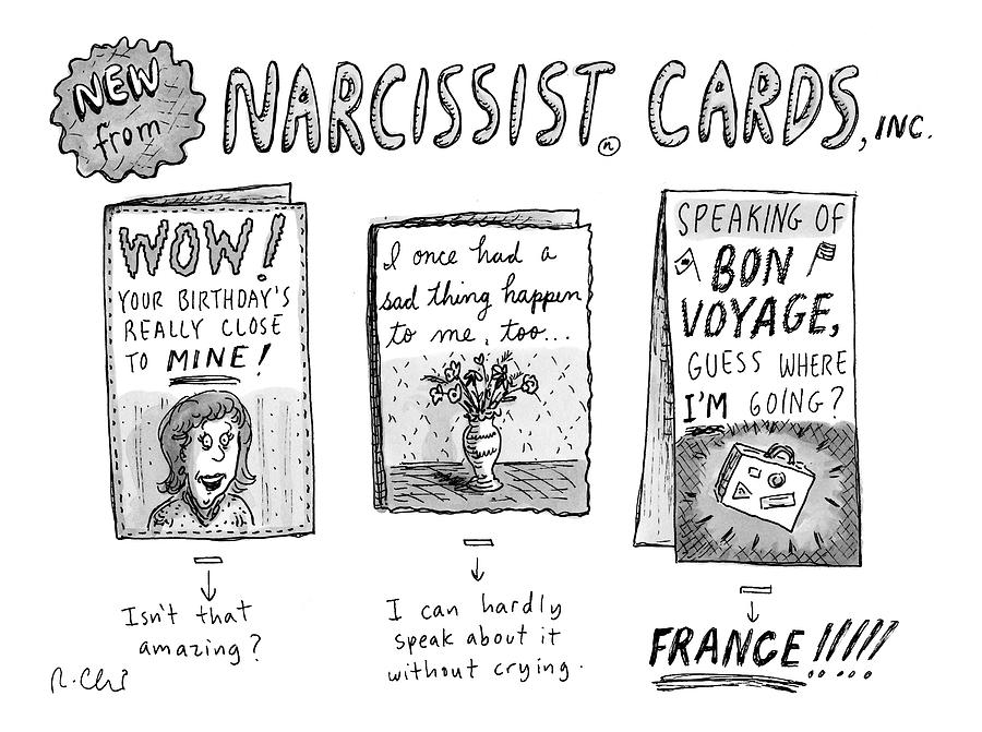 Narcissist Cards Drawing by Roz Chast