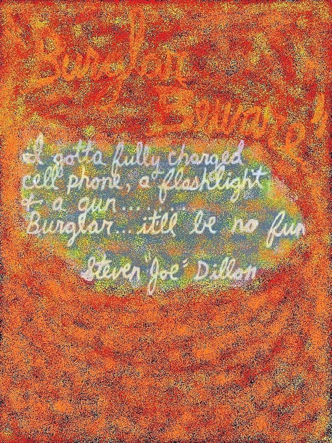 Burglar Beware Digital Art by Joe Dillon
