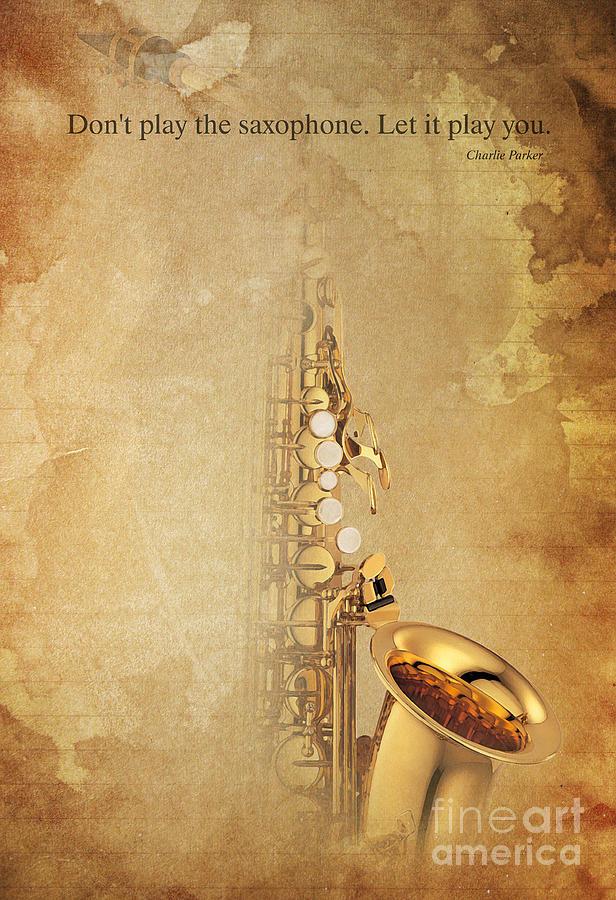 Charlie Parker Digital Art - Charlie Parker Quote - Sax by Drawspots Illustrations