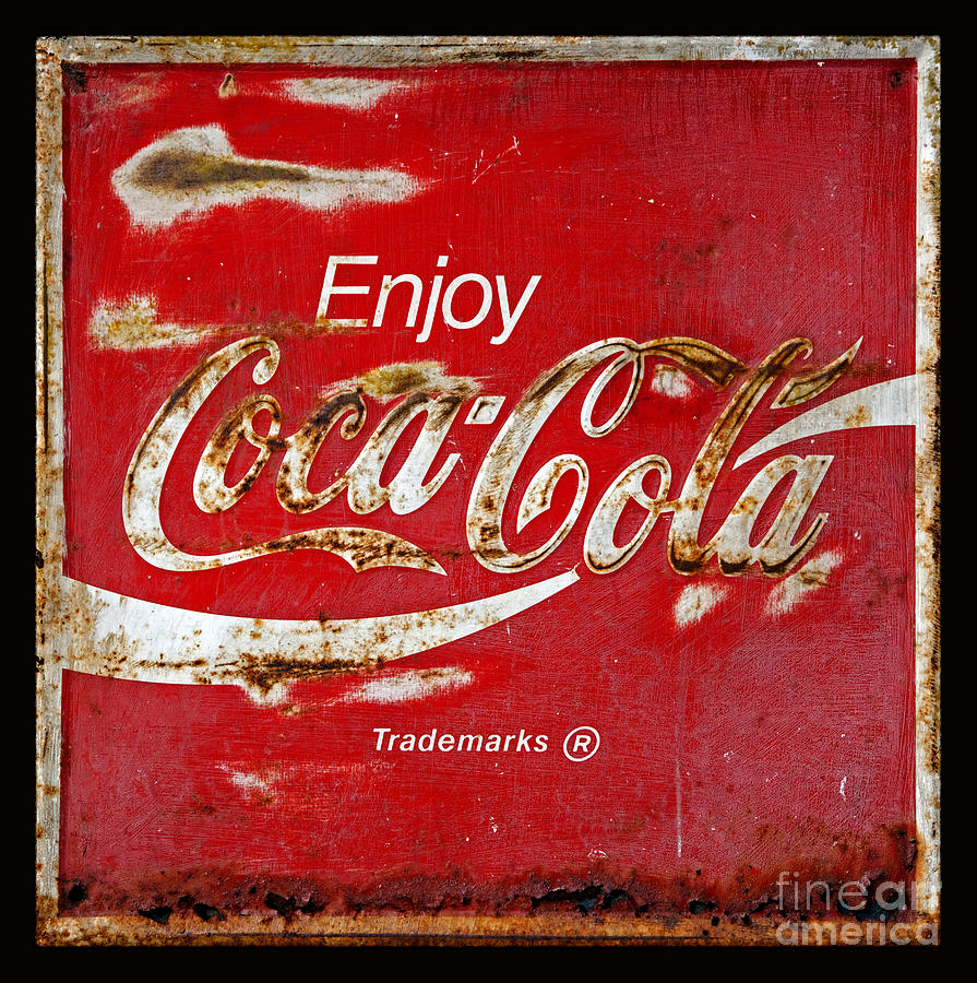 Coca Cola Photograph - Coca Cola Vintage Rusty Sign Black Border by John Stephens