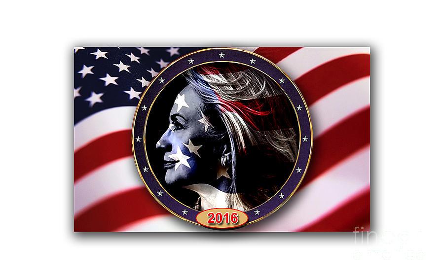 Hillary Clinton Paintings Mixed Media Mixed Media Mixed Media - Hillary 2016 by Marvin Blaine
