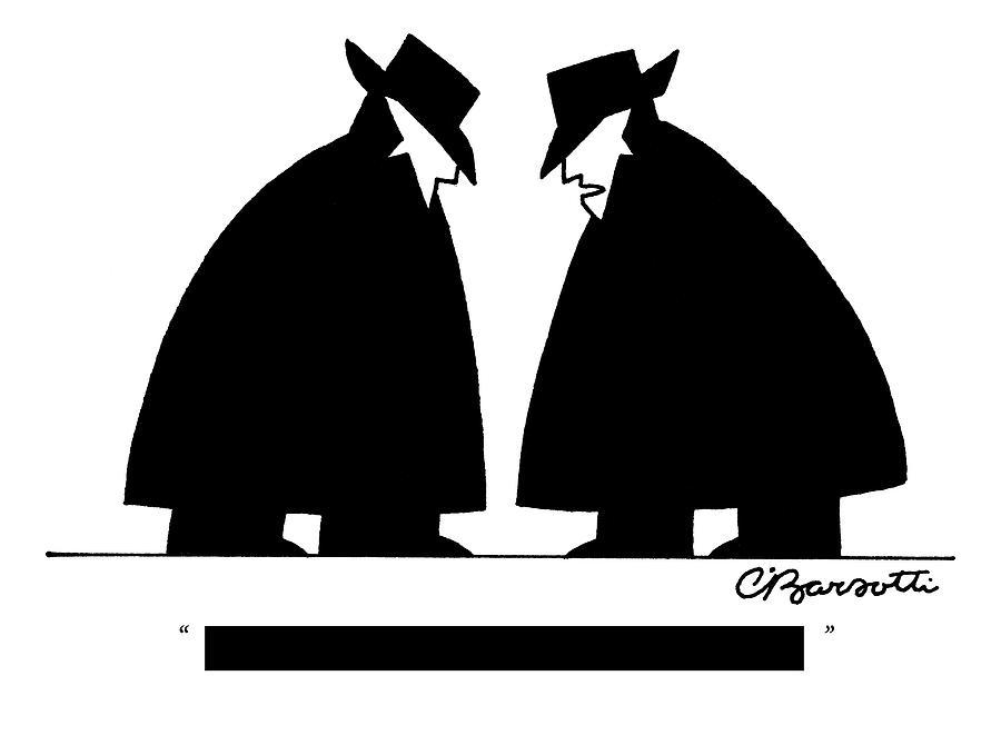 [redacted] Drawing by Charles Barsotti