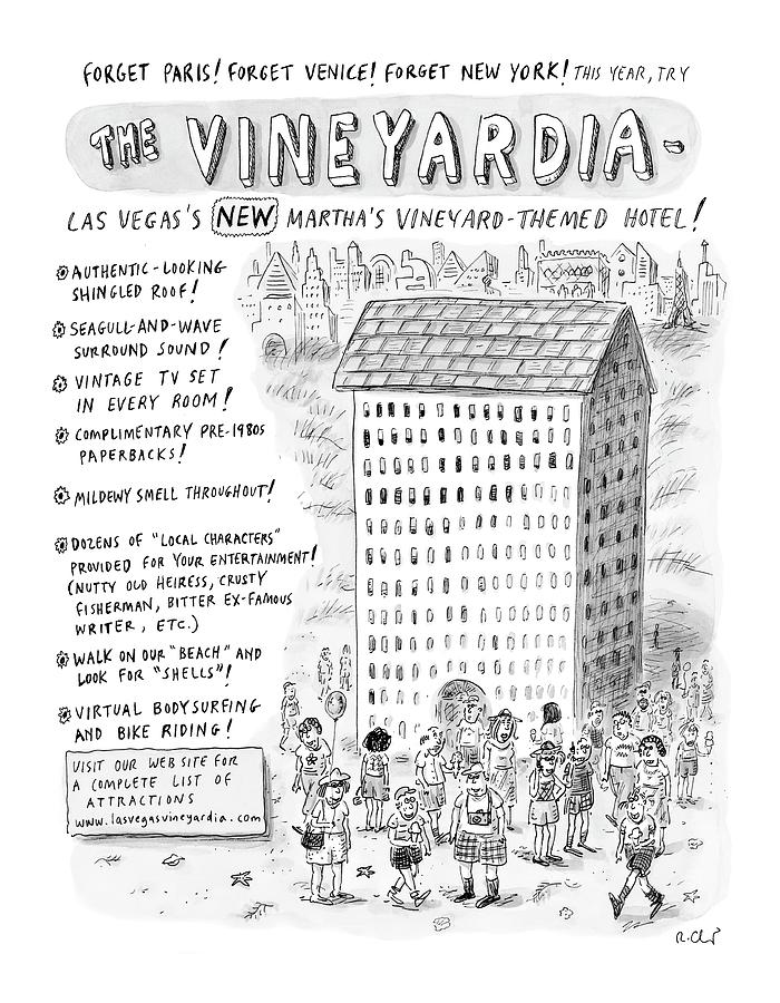 The Vineyardia Drawing by Roz Chast