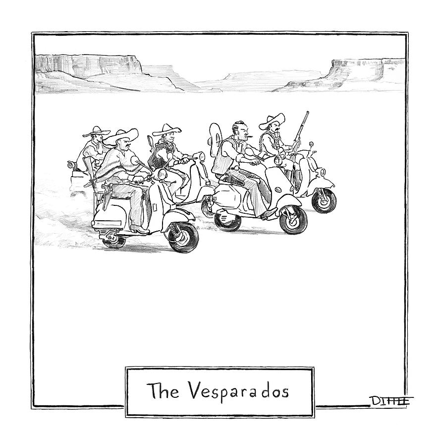 The Vesparados Drawing by Matthew Diffee