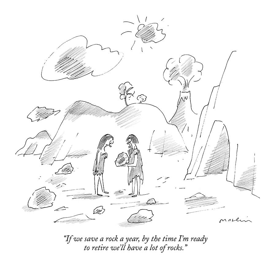 If We Save A Rock A Year Drawing by Michael Maslin