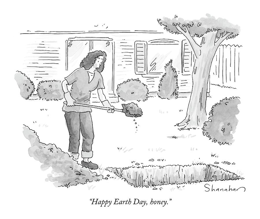 Happy Earth Day Drawing by Danny Shanahan
