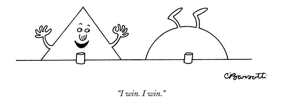 I Win. I Win Drawing by Charles Barsotti