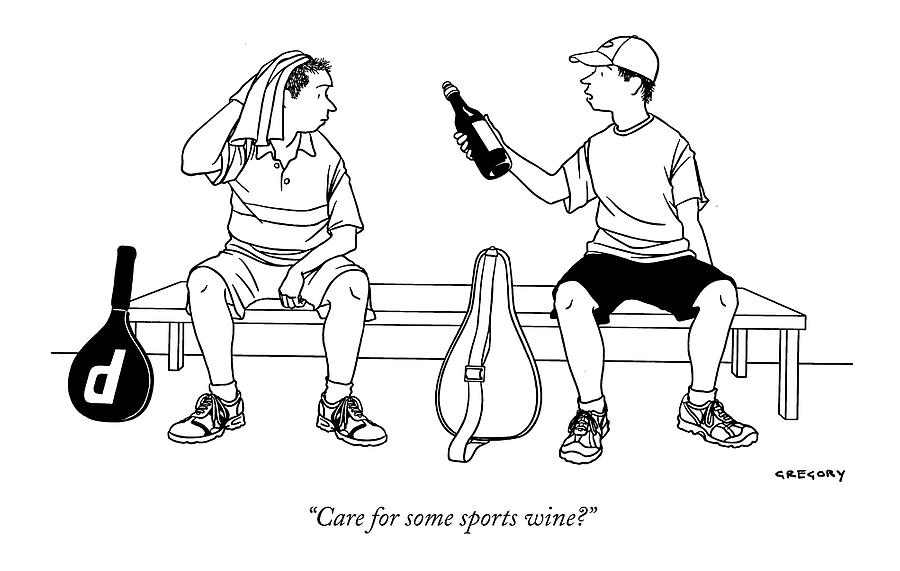 Care For Some Sports Wine? Drawing by Alex Gregory