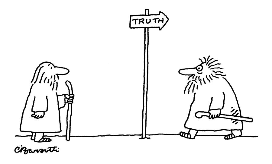 Truth Drawing by Charles Barsotti