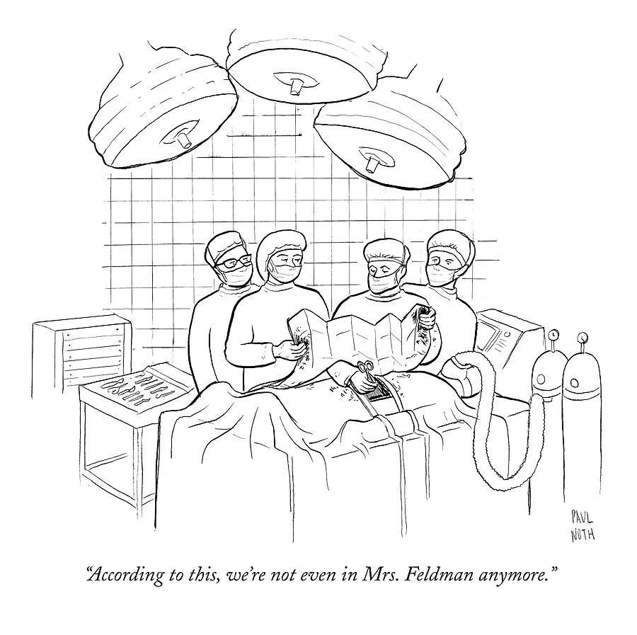 According To This Drawing by Paul Noth