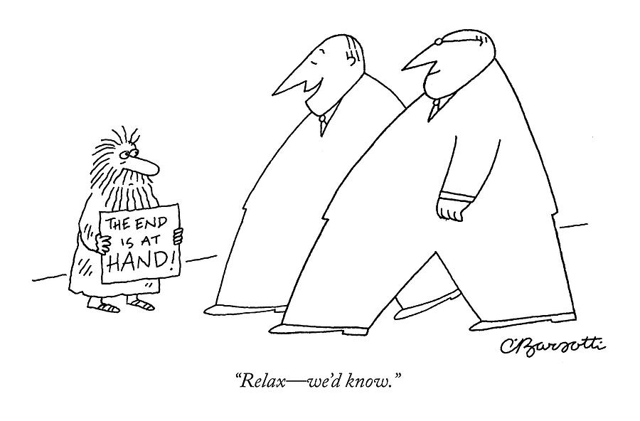 Relax - Wed Know Drawing by Charles Barsotti