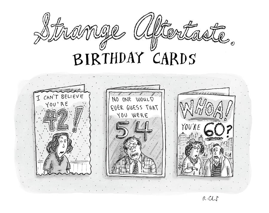 Age Drawing - New Yorker October 30th, 2006 by Roz Chast