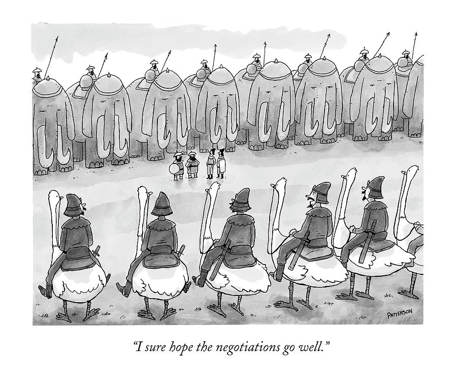 I Sure Hope The Negotiations Go Well Drawing by Jason Patterson
