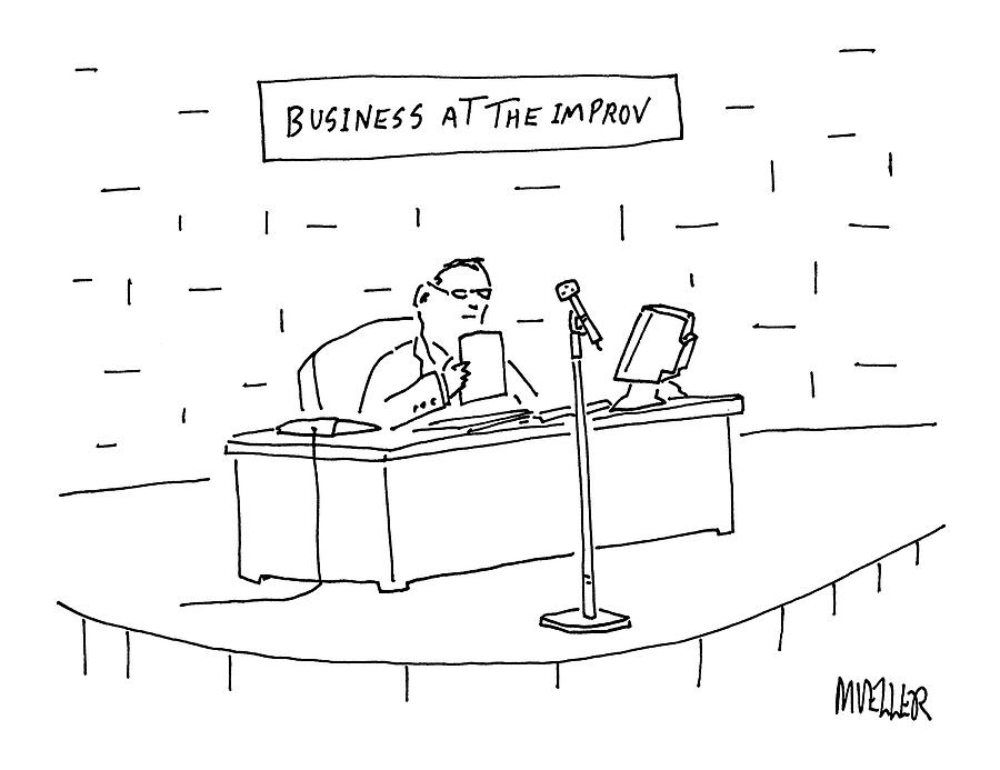 Business At The Improv Drawing by Peter Mueller