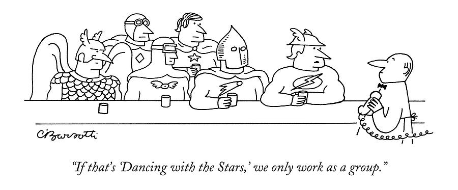 If Thats dancing With The Stars Drawing by Charles Barsotti