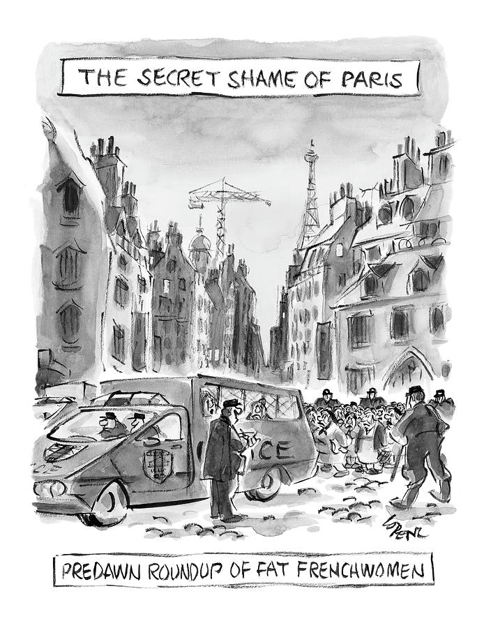 The Secret Shame Of Paris Drawing by Lee Lorenz