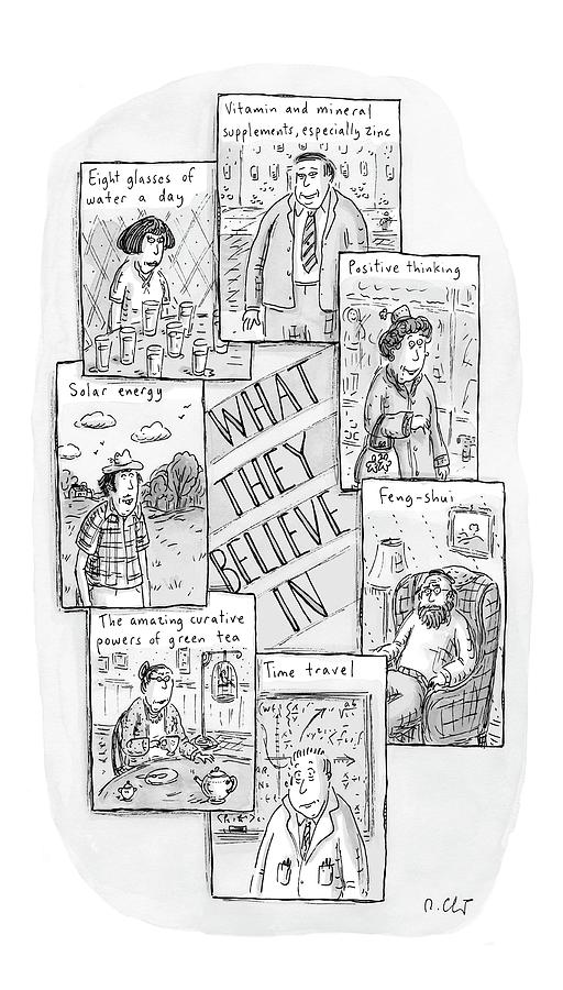 What They Believe Drawing by Roz Chast