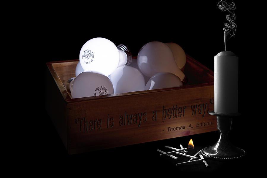 Inspiration Photograph - A Better Way Still Life - Thomas Edison by Tom Mc Nemar