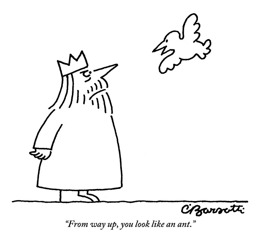 A Bird Hovering Very Close To A King Says To Him Drawing by Charles Barsotti