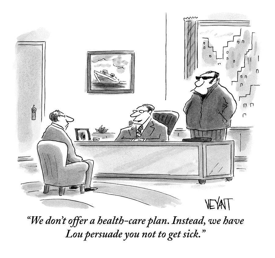 A Boss In His Office Discusses Health Care Drawing by Christopher Weyant