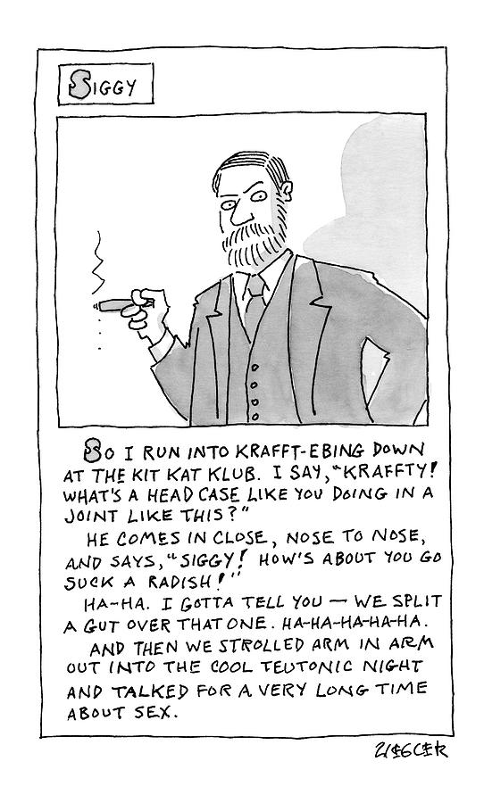 A Cartoon Panel Called Siggy Where Sigmund Freud Drawing by Jack Ziegler
