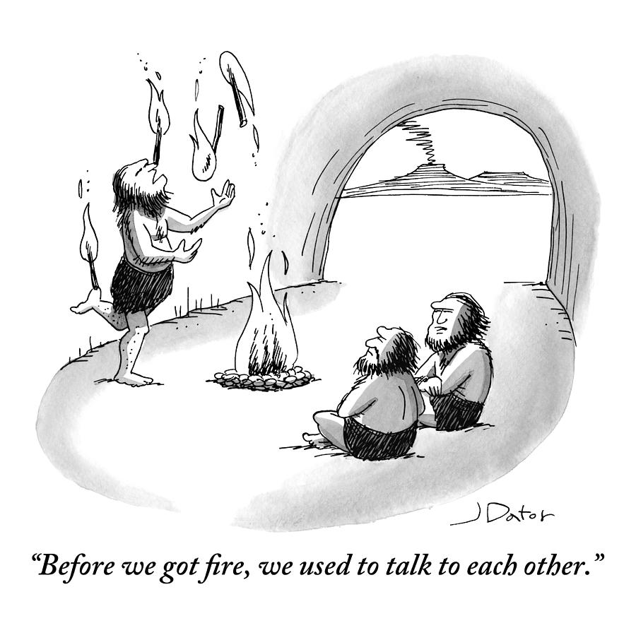 A Caveman Is Juggling Sticks Of Fire While Two Drawing by Joe Dator