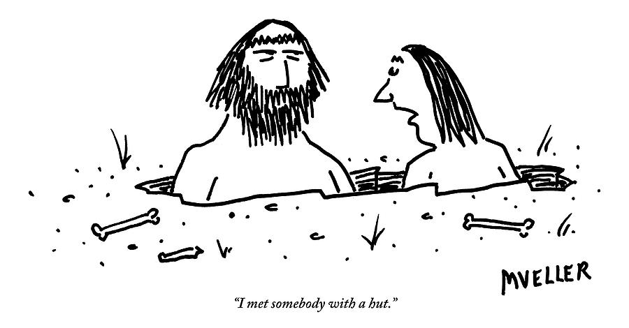 A Cavewoman Breaks Up With A Caveman Drawing by Peter Mueller
