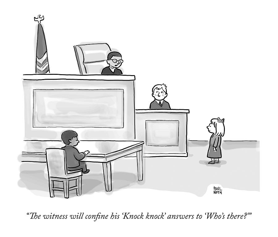 A Child Judge Says To A Child Witness In A Court Drawing by Paul Noth