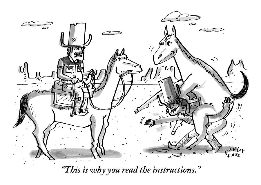 A Cowboy On Horseback Says To Another Cowboy Who Drawing by Farley Katz