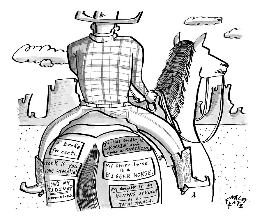 A Cowboy Rides A Horse Whose Rear End Drawing by Farley Katz