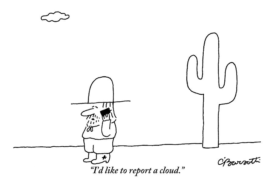 A Cowboy Talks On A Cell Phone In A Desert Drawing by Charles Barsotti