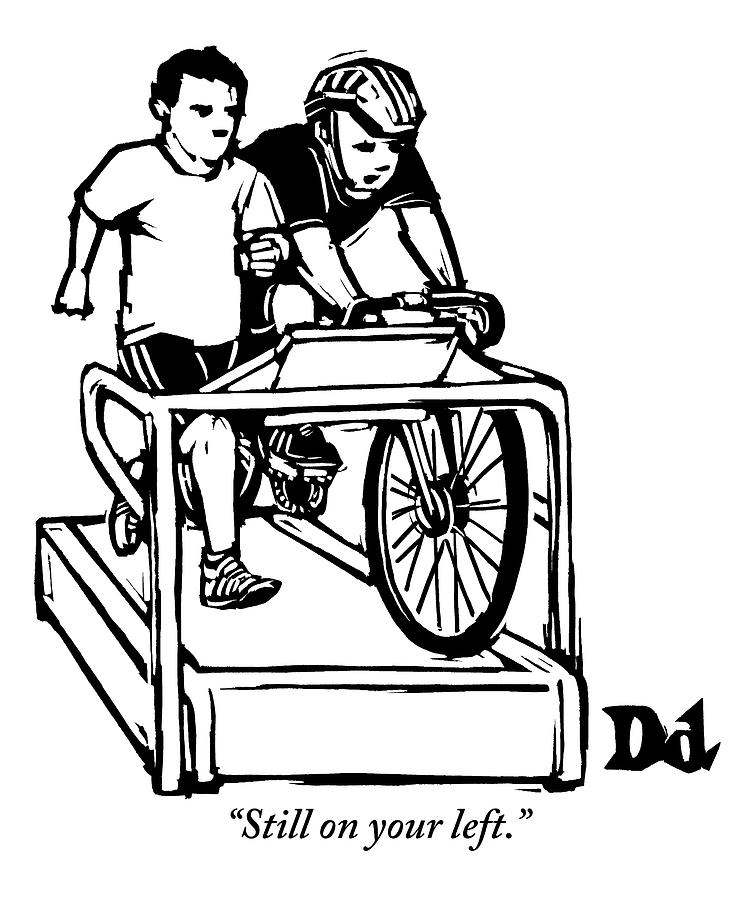 A Cyclist Says To A Jogger. They Are Both Drawing by Drew Dernavich
