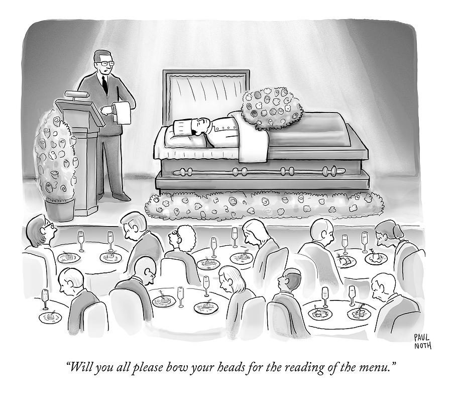 A Dead Chef Is In A Casket And A Bunch Of People Drawing by Paul Noth