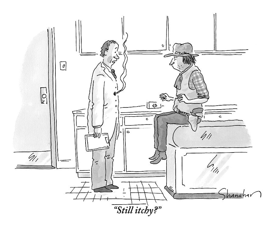 A Doctor Addresses His Patient Who Is A Cowboy Drawing by Danny Shanahan