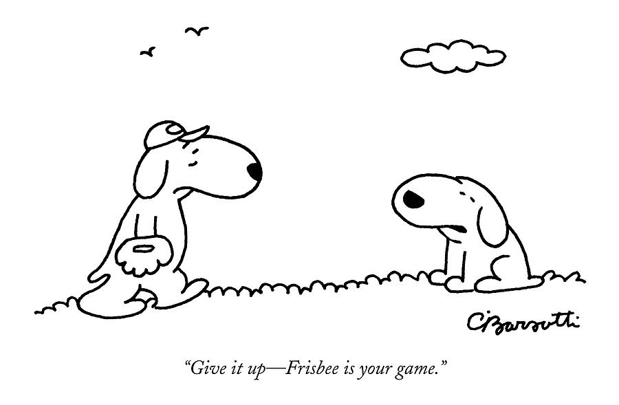 A Dog Talks To Another Dog Wearing Baseball Gear Drawing by Charles Barsotti