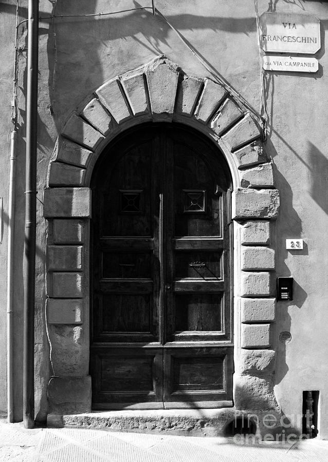 Italy Photograph - A Door In Tuscany Bw by Mel Steinhauer