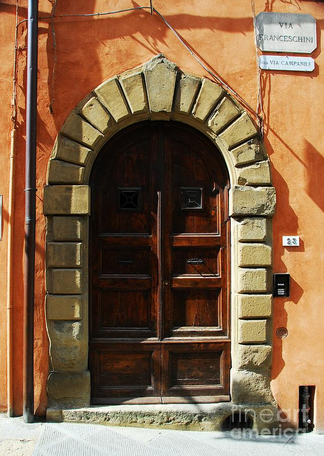 Cityscapes Photograph - A Door In Tuscany by Mel Steinhauer