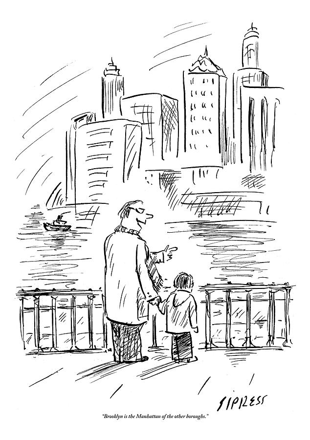 A Father And Son In Brooklyn Look Drawing by David Sipress