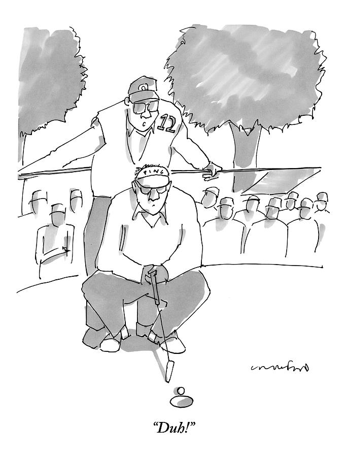 A Golf Caddy Looks Over A Kneeling Golfer Who Drawing by Michael Crawford