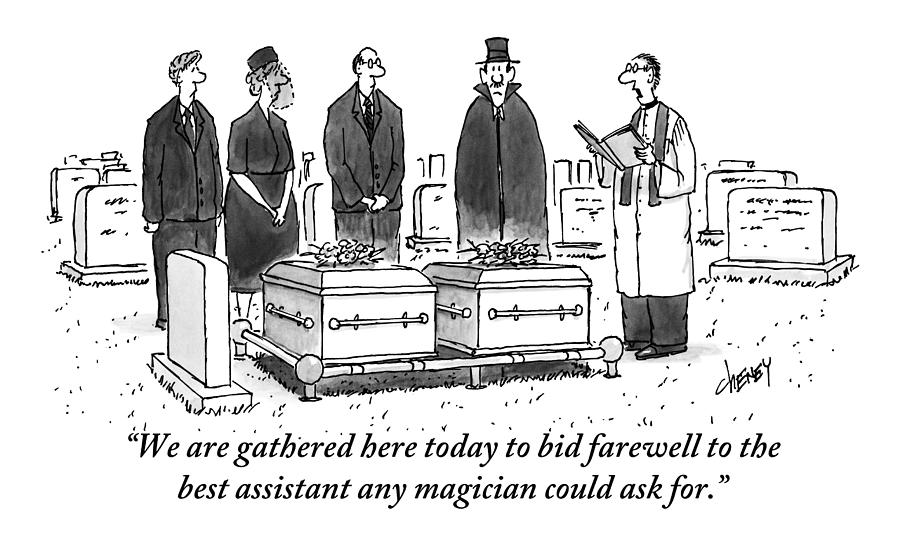 Cemetery Drawing - A Group Of People Including A Magician Stand by Tom Cheney