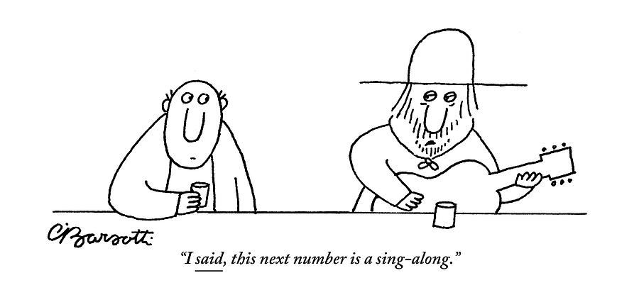 A Guitarist At A Bar Speaks To The Drinker Drawing by Charles Barsotti