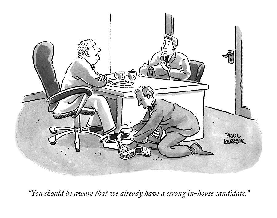 A Job Interviewer Tells An Interviewee Drawing by Paul Karasik