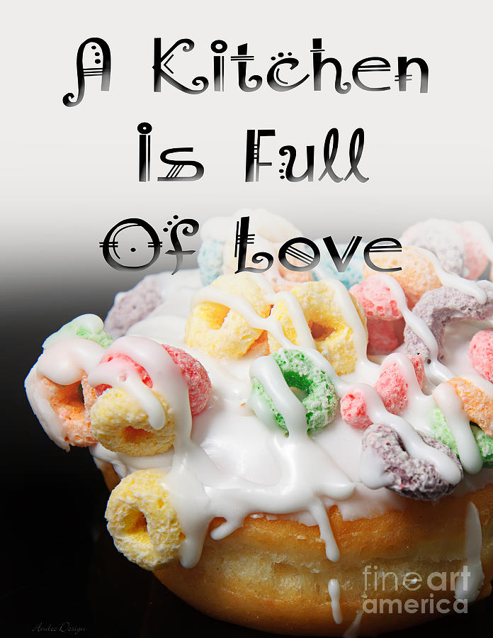 Fruit Loops Digital Art - A Kitchen Is Full Of Love 14 by Andee Design