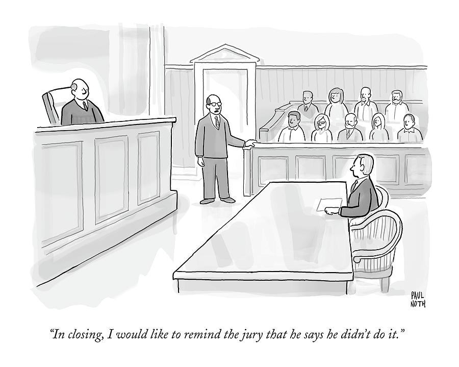 A Lawyer In Court Addresses The Jury Drawing by Paul Noth