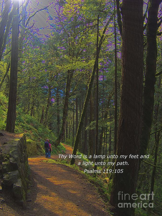 Scripture Photograph - A Light Unto My Path by Charles Robinson