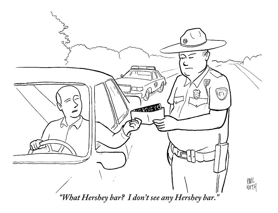 A Man Attempts To Bribe A Traffic Police Officer by Paul Noth
