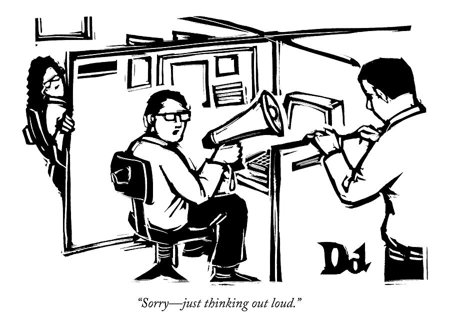 A Man Is Seated In His Cubicle With A Megaphone Drawing by Drew Dernavich