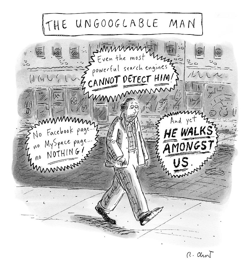 A Man Is Seen Walking Down The Sidewalk With Word Drawing by Roz Chast